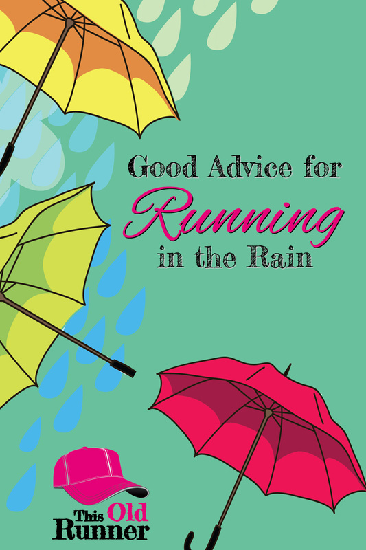 Good Advice for Running in the Rain